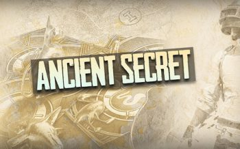 What Is PUBG Mobile Ancient Secret Mode About And How To Conquer It?