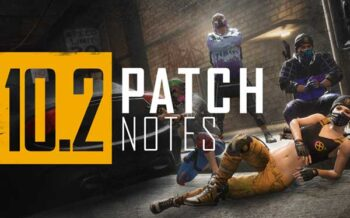 PUBG 10.2 Patch Notes